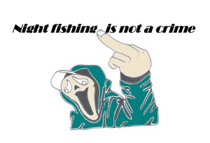 night-fishing-is-not-a-crime